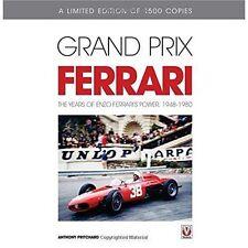 Grand Prix Ferrari: The Years of Enzo Ferrari's Power, 1948-1980 by Anthony Pritchard (Hardback, 2014)