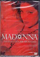 Dvd **MADONNA • TUTTA LA VITA PER UN SOGNO** nuovo 1994