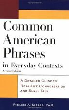 Common American Phrases in Everyday Contexts: A Detailed Guide to Real-Life Conv