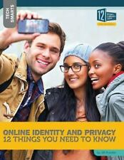 Online Identity and Privacy: 12 Things You Need to Know (Tech Smarts) by Roesle