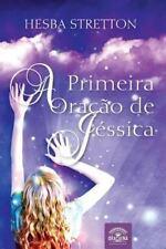 A Primeira Oracao de Jessica by Hesba Stretton (2013, Paperback)