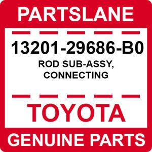 13201-29686-B0 Toyota OEM Genuine ROD SUB-ASSY, CONNECTING