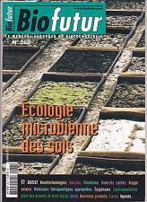 BIOFUTUR N°268 juillet-août 2006  Ecologie microbienne des sols