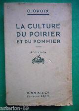 LA CULTURE DU POIRIER ET DU POMMIER O OPOIX 1933 JARDIN ARBORICULTURE