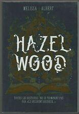 HAZEL WOOD Melissa Albert livre roman jeunesse