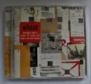 Wheat Everyday I Said A Prayer For Kathy (CD 2007)