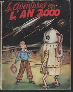 L an 2000 album n°1 Edition  du puits  pelu  année 1953