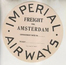 VINTAGE LUGGAGE LABEL - IMPERIAL AIRWAYS - FREIGHT VIA AMSTERDAM