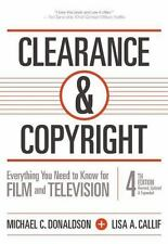 Clearance and Copyright : Everything You Need to Know for Film and Television...