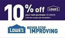 Lowes 10% OFF INSTANT DELIVERY-1COUPON PROMO IN-STORE Not 20 30 100 EXP 2/29