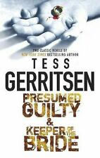 Presumed Guilty and Keeper of the Bride by Tess Gerritsen Paperback