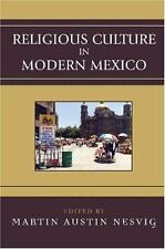 Religious Culture in Modern Mexico (Jaguar Books on Latin America), ,0742537471,