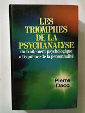 LES TRIOMPHE DE LA PSYCHANALYSE TRAITEMENT PSYCHOLOGIQUE 1986 PIERRE DACO