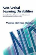 Non-Verbal Learning Disabilities : Characteristics, Diagnosis, and Treatment Wit