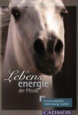 Nanda van Gestel - Van der Schel - Die Lebensenergie der Pferde - CADMOS - NEU