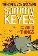 Sammy Keyes: Sammy Keyes and the Wild Things Bk. 11 by Wendelin Van Draanen...