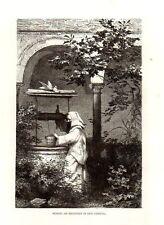 Stampa antica CERTOSA DI PAVIA monaco al pozzo 1876 Old Print