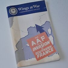 WINGS AT WAR - THE AAF INVASION OF SOUTHERN FRANCE - VG book with rare extras!