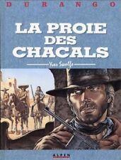 DURANGO 10 en EO La proie des chacals d'Yves SWOLFS aux éditions Dargaud TBE