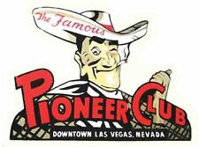 LAS VEGAS  NV  Pioneer Club    Vintage 1950's Style Travel Decal sticker Casino