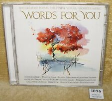 WORDS FOR YOU CD ALBUM - GREATEST POEMS FINEST VOICES GLORIOUS MUSIC 2009 HTF
