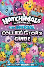 hatchimals: La Oficial colleggtor's Guide por hatchimals
