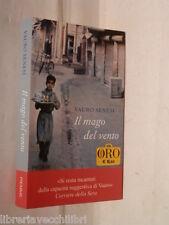 IL MAGO DEL VENTO Vauro Senesi Piemme Oro 2010 Libro Romanzo Narrativa Storia di