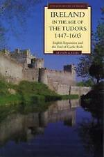 Ireland in the Age of the Tudors, 1447-1603 : English Expansion and-ExLibrary