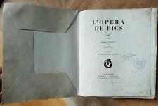 L'Opéra de Pics SAMIVEL éd Arthaud 1944 50 compositions DEDICACE