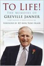 To Life: The Memoirs of Greville Janner by Greville Janner (Hardback, 2006)