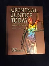 CRIMINAL JUSTICE TODAY AN INTRODUCTORY TEXT FOR THE 21ST CENTURY NINTH EDITION