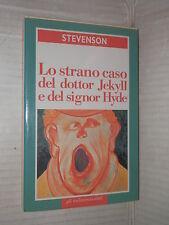 LO STRANO CASO DEL DOTTOR JEKYLL E DEL SIGNOR HYDE Stevenson trafugatore salme