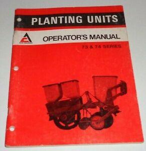 Allis Chalmers 73 74 Series Planter Planting Unit Operators Manual Original! AC