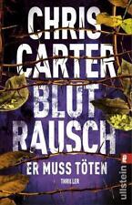 Blutrausch - Er muss töten von Chris Carter (2018, Taschenbuch)