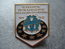 PINS FOOTBALL OM MARSEILLE FRANCE COUPE D'EUROPE DES CLUBS CHAMPIONS 91 92 FOOT