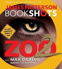 Audio Book BookShots: Zoo 2 by James Patterson (2016, CD, Unabridged)