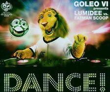 Goleo VI pres. Lumidee Dance! (2006, vs. Fatman Scoop) [Maxi-CD]