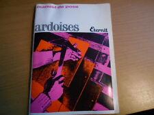 MANUEL de POSE d' ARDOISES    édité par Eternit