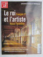 DOSSIER DE L'ART N° 204 / Le roi François 1er et l'artiste Rosso Fiorentino