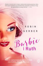 polish book BARBIE I RUTH HISTORIA NAJSŁYNNIEJSZEJ LALKI NA ŚWIECIE ROBIN GERBER