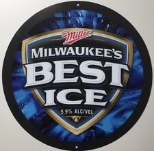 "Milwaukee's Best Ice 12"" Metal Beer Sign"