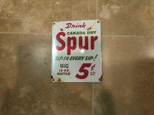 LAST CALL - Used Canada Dry Porcelain Sign