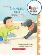 Necesito una Ayudita (Rookie Ready To Learn en Espanol: Todo Sobre Mi! (Paperba