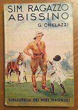 """Biblioteca dei miei ragazzi n° 27 """"Sim  ragazzo abissino"""" - Ed. Salani anno 1937"""