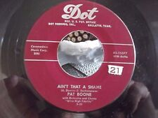 TENNESSEE SATURDAY NIGHT / AINT THAT A SHAME PAT BOONE ON DOT RECORDS