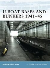 U-Boat Bases and Bunkers 1941-45 (Paperback or Softback)