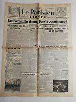 N187 La Une Du Journal Le Parisien Libéré  23 août 1944 bataille Paris continue