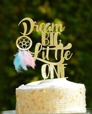 Dream Big Little One Cake Topper Baby Shower Dream Catcher Boho Tribal Party DIY