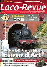 LOCO REVUE 768 DE 2011. TEST HO, TGV THALYS MARKLIN