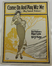 1919 Sheet Music Come On Play Wiz Me My Sweet Babee Kalmar Ruby Cover Barbelle